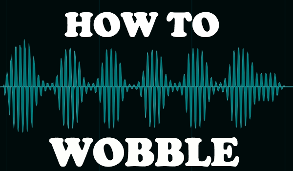 Create a Bootleg Wobble Bass